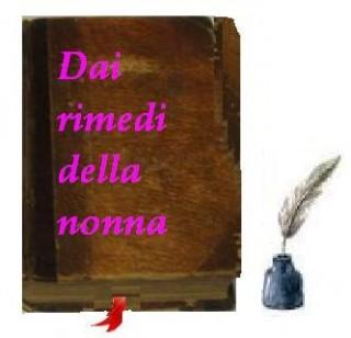 """Benvenuti nel blog """"Dai rimedi della nonna"""""""