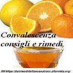 Convalescenza e Influenza consigli e rimedi