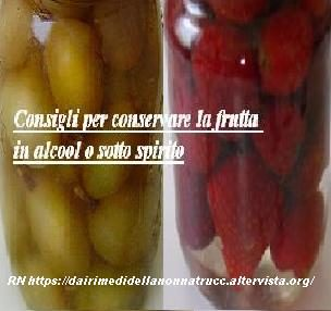 Conservare la frutta in alcool o sotto spirito consigli
