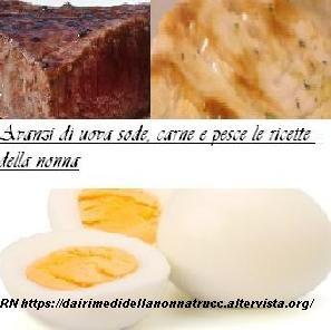 Avanzi di uova sode, carne e pesce le ricette della nonna