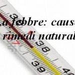 La febbre cause e rimedi naturali
