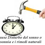 Cause Disturbo del sonno o insonnia e i rimedi naturali