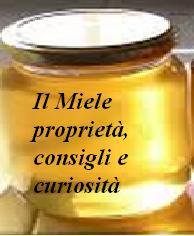 Il Miele proprietà, consigli e curiosità