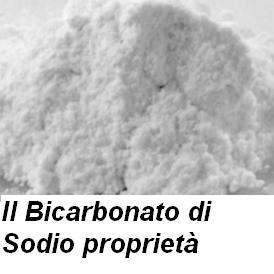 Il Bicarbonato di Sodio proprietà