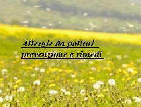 Allergie da pollini prevenzione e rimedi