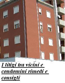 I litigi tra vicini e condomini rimedi e consigli