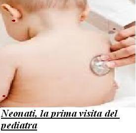Neonati la prima visita del pediatra