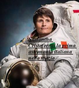 Samantha Cristoforetti la prima astronauta italiana nello spazio