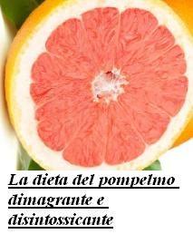 La dieta del pompelmo dimagrante e disintossicante
