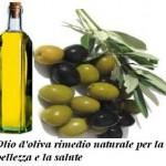 Olio d'oliva rimedio naturale per la bellezza e la salute