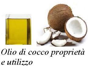 Olio di cocco proprietà e utilizzo