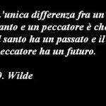 Immagine frase Santo e peccatore O. Wilde