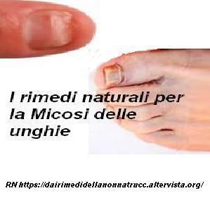 I rimedi naturali per la Micosi delle unghie