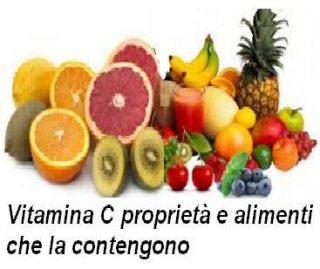 Vitamina C proprietà e alimenti che la contengono