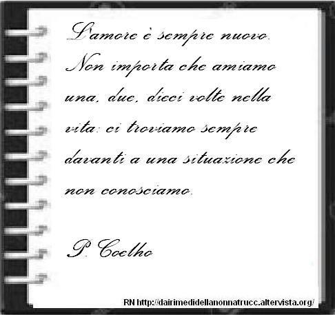 Immagine frase L'amore è sempre nuovo...