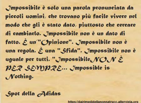 Immagine frase Impossibile è solo una parola…